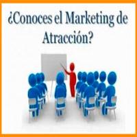 Marketing de Atraccion - Ganar Dinero - Negocios por Internet